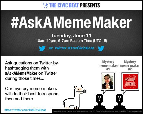 #AskAMemeMaker